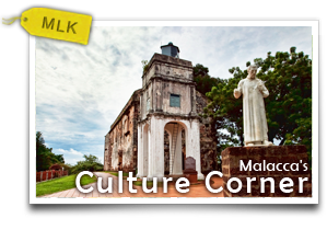 Malacca's Culture Corner-Speed Lessons On The Cornerstone of Historical City