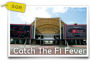 Catch The F1 Fever-Not Just Fast Cars. Sepang Has More To Offer!