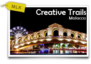 Creative Trails - Malacca-Getting Artsy At The Historical City