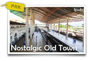 Nostalgic Old Town - Ipoh-Delve Into the Rich Historical Background and Embrace the Old-Town Charm of Ipoh