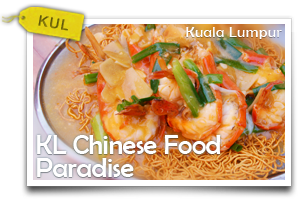 KL Chinese Food Paradise-A Cullinery Journey Through Chinatown