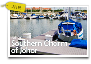 Southern Charm of Johor-Sometimes, All We Need Is A Simple And Easygoing Getaway.