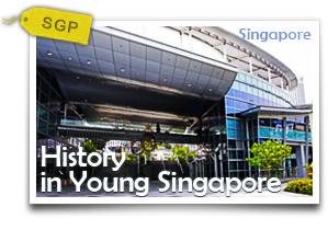 History in Young Singapore-A Metropolitan City Harbor - Rise to Cultural Prominence