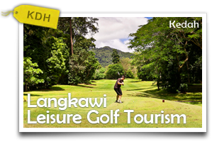 Langkawi Leisure Golf  Tourism-Tee off on the Land of the Eagles!