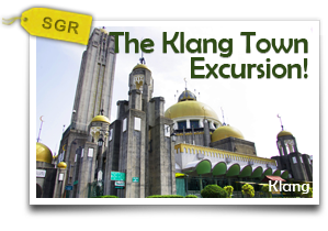 The Klang Town Excursion!-A Day in the Life of a Klang Resident
