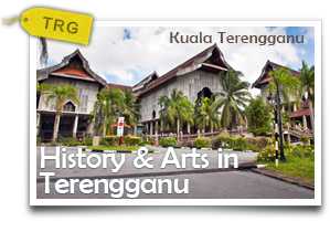 History & Arts in Terengganu -A Heritage Walk Fused with Creative Muses