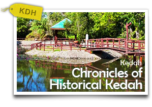Chronicles of Historical Kedah-Discover Kedah's Historical Attractions and Culinary Delights!