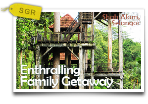 Enthralling Family Getaway-Family Recreation Amidst Nature in Shah Alam!